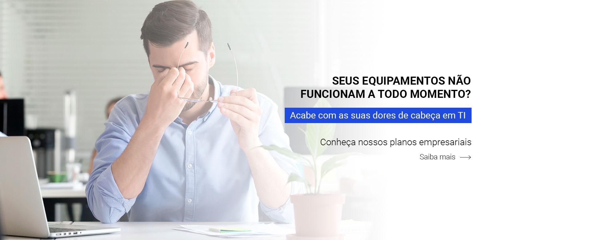 Seus_Equipamentos_Nao_Funcionam_